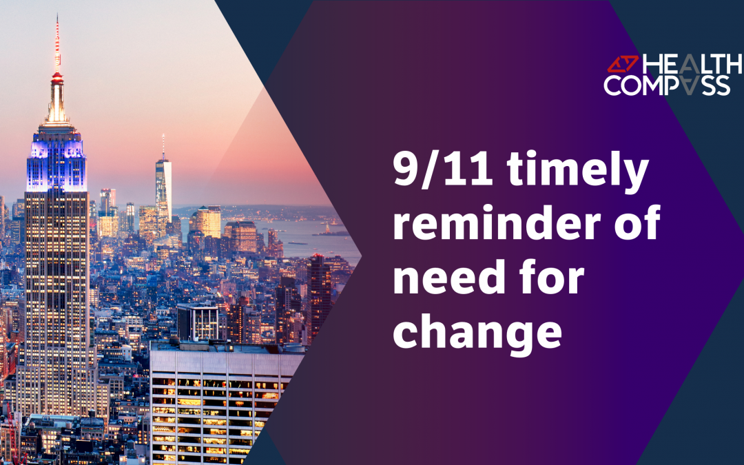9/11 timely reminder of need for change